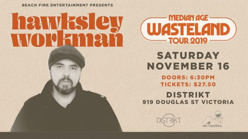 Hawksley Workman November 16, 2019 | Distrikt