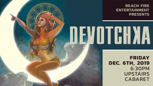 DeVotchKa December 6, 2019 | Upstairs Cabaret