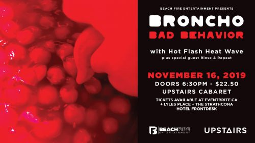 Broncho November 16, 2019 | Upstairs Cabaret