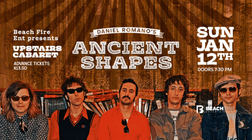 Ancient Shapes January 12, 2020 | Upstairs Cabaret
