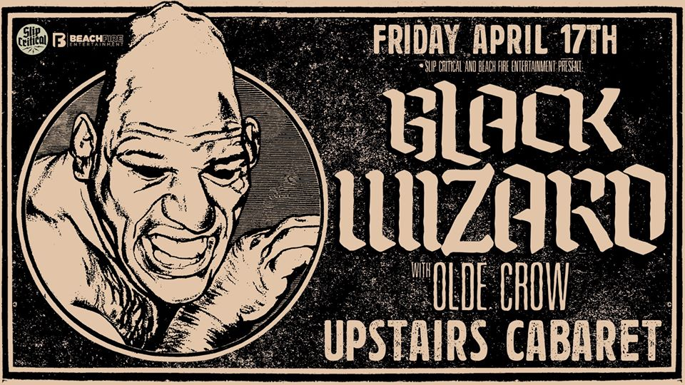 Black Wizard – POSTPONEDApril 17, 2020 | Upstairs Cabaret